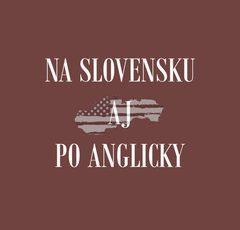 Na Slovensku Aj Po Anglicky